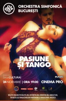 Orchestra Simfonică București - Pasiune și Tango
